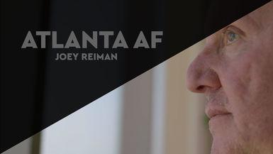 Atlanta AF: Joey Reiman