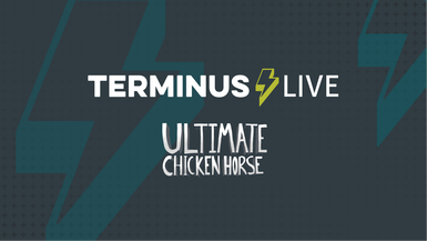 TERMINUS Live: Dylan & Cory play Ultimate Chicken Horse