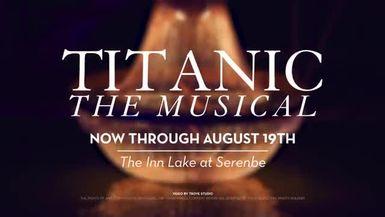 Serenbe Playhouse's Titanic Highlight Reel