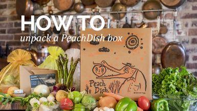 How to : Unpack a PeachDish box