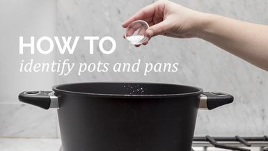 How to : Identify pots + pans