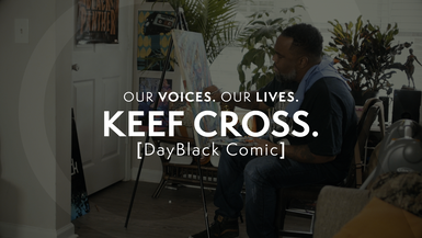 Our Voices. Our Lives. presents KEEF CROSS.