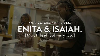 Our Voices. Our Lives. presents MOUTHFEEL CULINARY CO.