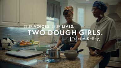 Our Voices. Our Lives. presents TWO DOUGH GIRLS.