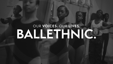 Our Voices. Our Lives. presents BALLETHNIC.