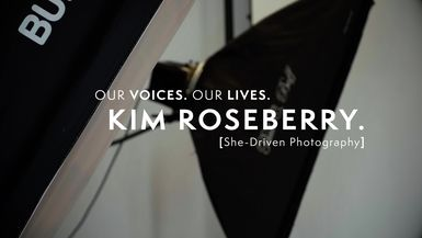 Our Voices. Our Lives. presents KIM ROSEBERRY.