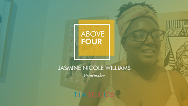 Above Four: Jasmine Williams On Believing in Her Work