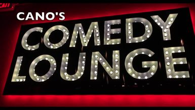 Cano's Comedy Lounge