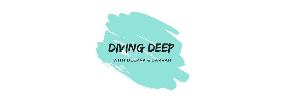 Diving Deep with Deepak & Darrah channel