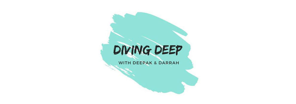 Diving Deep with Deepak & Darrah channel